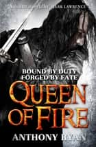Queen of Fire - Book 3 of Raven's Shadow ebook by
