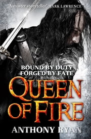 Queen of Fire - Book 3 of Raven's Shadow eBook by Anthony Ryan