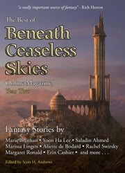 The Best of Beneath Ceaseless Skies Online Magazine, Year Two ebook by Marie Brennan,Saladin Ahmed,Aliette de Bodard,Yoon Ha Lee,Rachel Swirsky,Margaret Ronald