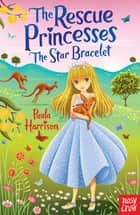 The Star Bracelet ebook by Paula Harrison, Sharon Tancredi