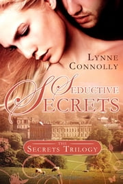 Seductive Secrets ebook by Lynne Connolly