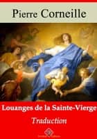 Louanges de la Sainte Vierge - Nouvelle édition enrichie | Arvensa Editions ebook by Pierre Corneille