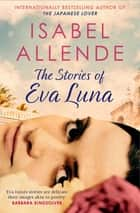 The Stories of Eva Luna ebook by Isabel Allende