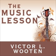 The Music Lesson - A Spiritual Search for Growth Through Music audiobook by Victor L. Wooten