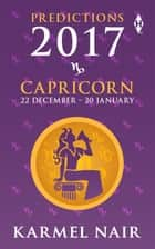 Capricorn Predictions 2017 ebook by Karmel Nair