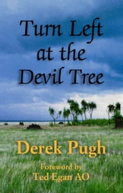 Turn Left at the Devil Tree ebook by Derek Pugh