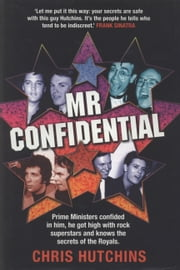 Mr confidential ebook by Chris Hutchins