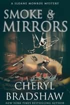 Smoke and Mirrors ebook by Cheryl Bradshaw