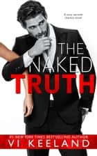 The Naked Truth ebook by