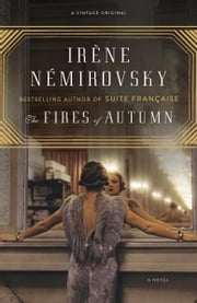 The Fires of Autumn ebook by Irene Nemirovsky,Sandra Smith