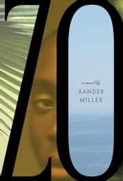 Zo - A novel ebook by Xander Miller