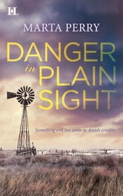Danger in Plain Sight ebook by Marta Perry