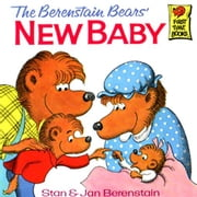 Berenstain Bears' New Baby, The ebook by Berenstain, Stan