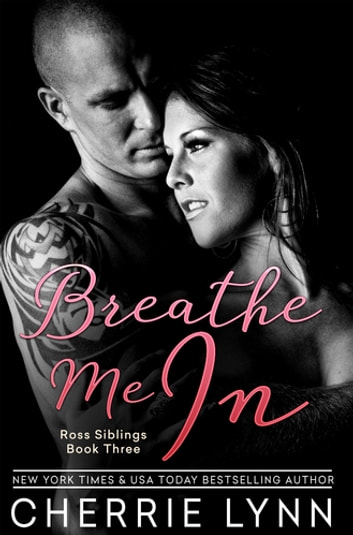 Breathe Me In ebook by Cherrie Lynn