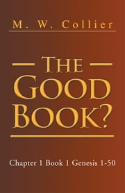 The Good Book ebook by M. W. Collier
