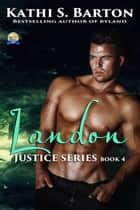 Landon - Justice Series Book 4 ebook by