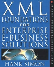 XML: eCommerce Solutions for Business and IT Managers ebook by Simon, Solomon