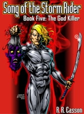 The God Killer ebook by R. R. Easson