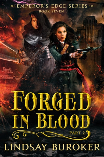 Forged in Blood II - The Emperor's Edge, Book 7 ebook by Lindsay Buroker