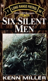 Six Silent Men, Book Two ebook by Kenn Miller