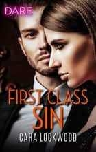 First Class Sin ebook by Cara Lockwood