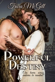 Powerful Destiny ebook by Tricia McGill