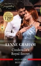 Cinderella's Royal Secret ebook by Lynne Graham