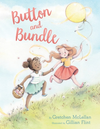 Button and Bundle ebook by Gretchen McLellan