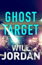 Ghost Target ebook by