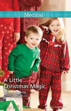 A Little Christmas Magic ebook by Alison Roberts
