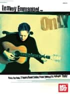 Tommy Emmanuel - Only ebook by Tommy Emmanuel