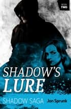 Shadow's Lure ebook by