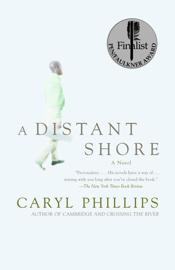 A Distant Shore ebook by Caryl Phillips