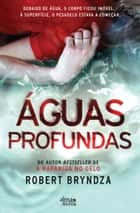 Águas Profundas ebook by Robert Bryndza