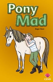 Pony Mad ebook by Roger Hurn,Karen Donnelly