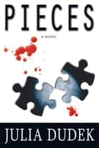 Pieces ebook by Julia Dudek