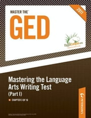 Master the GED: Mastering the Language Arts Writing Test, Part I: Chapter 3 of 16 ebook by Peterson's