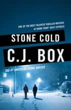 Stone Cold ebook by C.J. Box