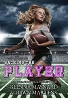 Sacking The Player ebook by Glenna Maynard, Dawn Martens