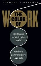 The Color of Work ebook by Timothy J. Minchin