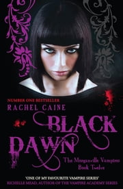 Black Dawn ebook by Rachel Caine