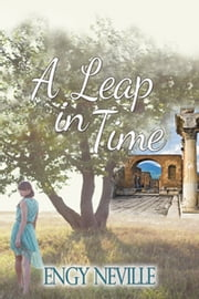 A Leap in Time ebook by Engy Neville