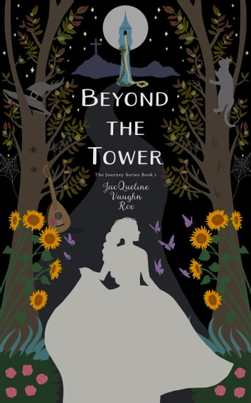 Beyond the Tower ebook by JacQueline Vaughn Roe