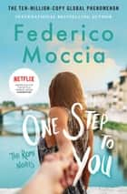 One Step to You ebook by Federico Moccia, Antony Shugaar