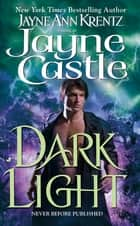 Dark Light ebook by Jayne Castle