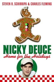 Nicky Deuce: Home for the Holidays ebook by Steven R. Schirripa,Charles Fleming