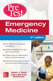 Emergency Medicine PreTest Self-Assessment and Review, Fourth Edition ebook by Adam Rosh