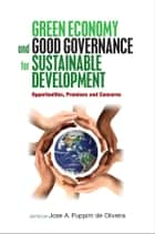 Green Economy and Good Governance for Sustainable Development 電子書 by United Nations