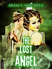 The Lost Angel ebook by Adam C Mitchell