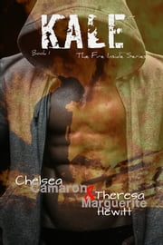 Kale ebook by Chelsea Camaron,Theresa Marguerite Hewitt